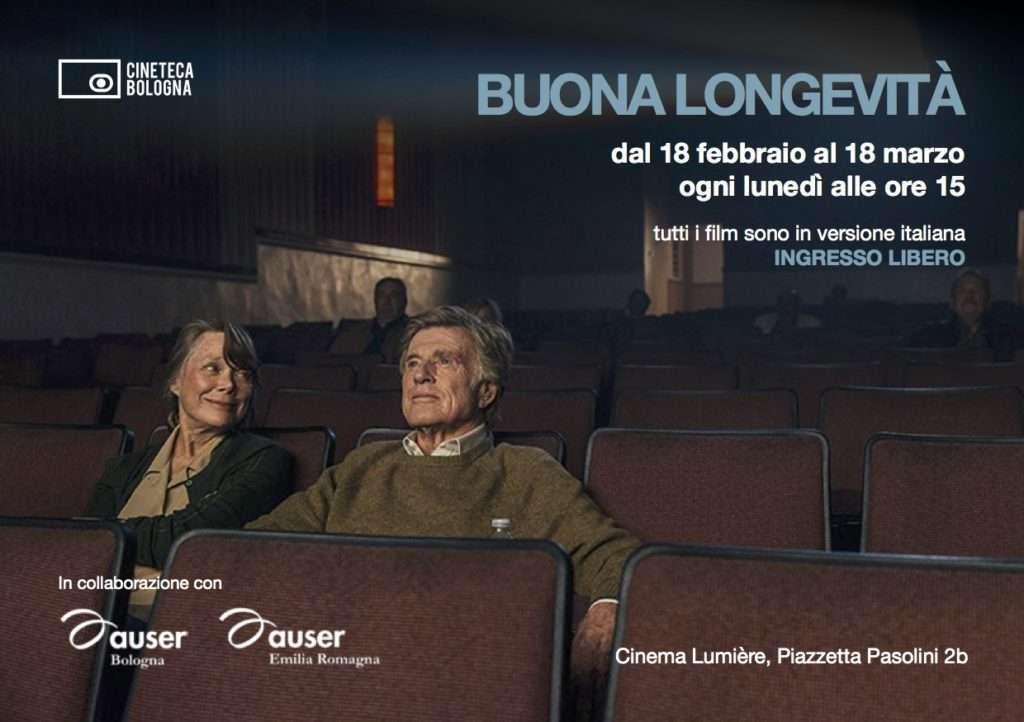 """""""Buona longevità"""": al cinema con Auser, per una vecchiaia fuori dagli schemi"""