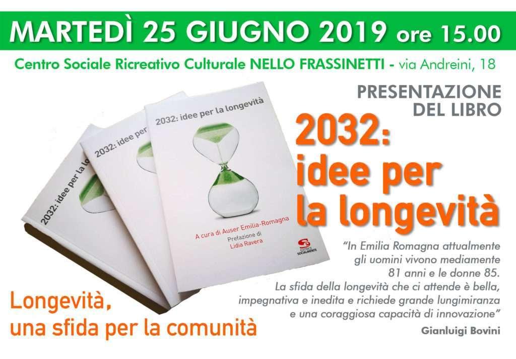 """Il 25 giugno si parla di """"Longevità, una sfida per la comunità"""", a partire dal libro """"2032: idee per la longevità"""""""