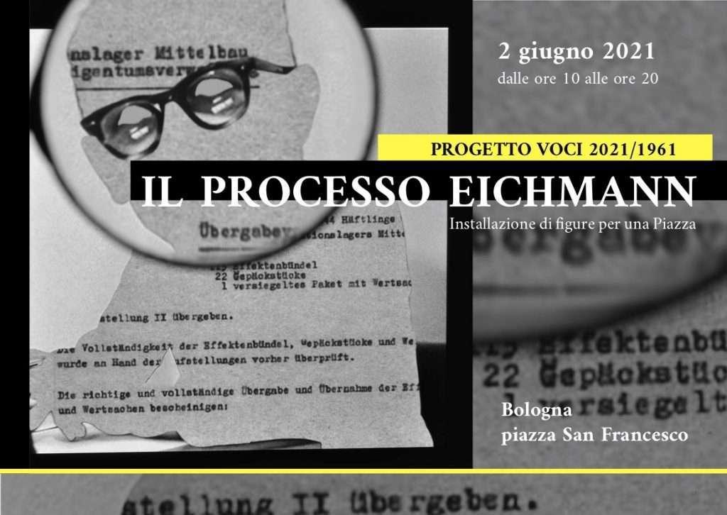 2 giugno 2021 – Installazione IL PROCESSO EICHMANN
